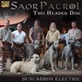 Two Headed Dog - Duncarron Electric