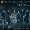 Finnish Tango - Y�n tummat siivet - Dark Wings of the Night - Tango-orkesteri Un