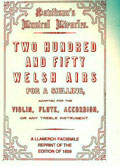Two Hundred & Fifty Welsh Airs for a shilling
