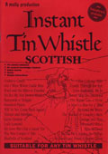 Instant Tin Whistle - Scottish + CD