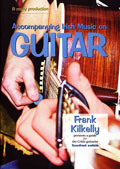 Accompanying Irish Music on guitar - Frank Kilkelly