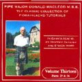 Classic Collection of Piobaireachd Tutorials Vol.13 -  2CD