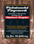 Piobaireachd Fingerwork: Instruction in Piobaireachd Technique for the Highland