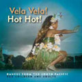 Vela Vela! Hot hot! Dances from the South Pacific